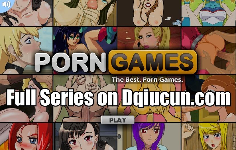 PORN GAMES Full Series on Dqiucun